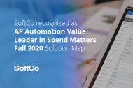 SoftCo named AP Automation leader by both Customers and Analysts in 2020 Fall edition of Spend Matters SolutionMap