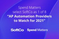 """Spend Matters select SoftCo as one of eight """"AP Automation Providers to Watch for 2021"""""""